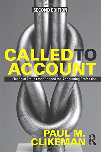 9780415630252: Called to Account: Financial Frauds that Shaped the Accounting Profession