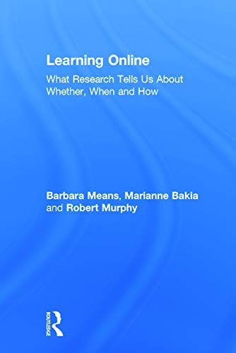 9780415630283: Learning Online: What Research Tells Us About Whether, When and How
