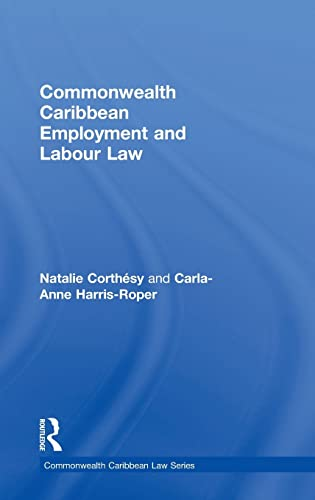9780415630337: Commonwealth Caribbean Employment and Labour Law (Commonwealth Caribbean Law)