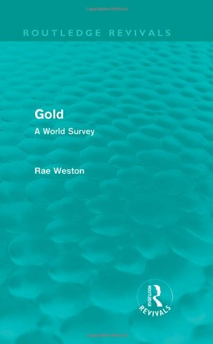9780415630535: Gold (Routledge Revivals): A World Survey