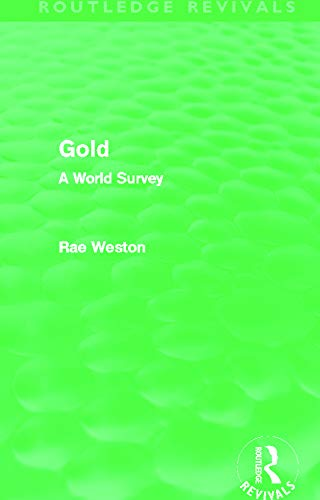 9780415630603: Gold (Routledge Revivals): A World Survey