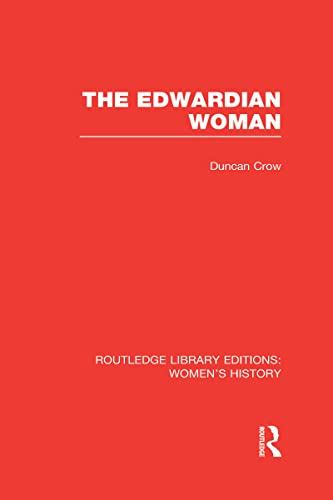 9780415630818: Routledge Library Editions: Women's History: The Edwardian Woman: Volume 12