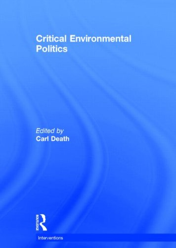 9780415631037: Critical Environmental Politics (Interventions)