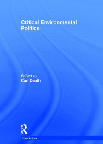 Critical Environmental Politics (Interventions)