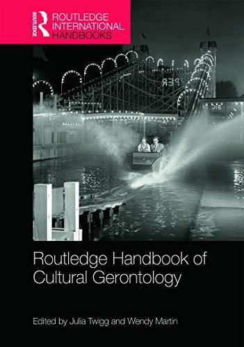 9780415631143: Routledge Handbook of Cultural Gerontology (Routledge International Handbooks)