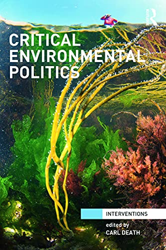 9780415631228: Critical Environmental Politics (Interventions)