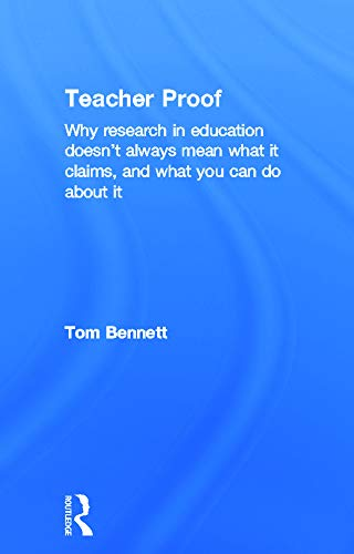 9780415631259: Teacher Proof: Why research in education doesn't always mean what it claims, and what you can do about it