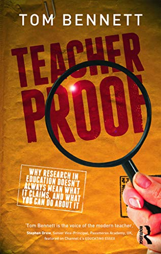 9780415631266: Teacher Proof: Why research in education doesn't always mean what it claims, and what you can do about it