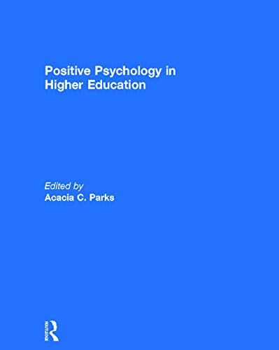 9780415631297: Positive Psychology in Higher Education