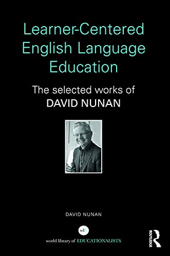 9780415631341: Learner-Centered English Language Education: The Selected Works of David Nunan (World Library of Educationalists)