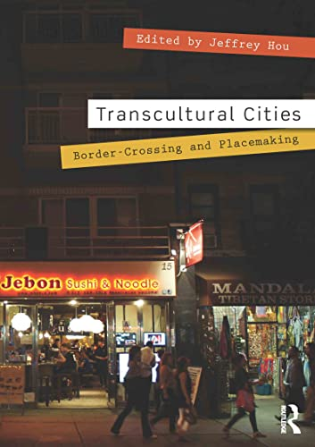 9780415631426: Transcultural Cities: Border-Crossing and Placemaking