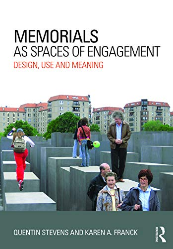 9780415631440: Memorials as Spaces of Engagement: Design, Use and Meaning