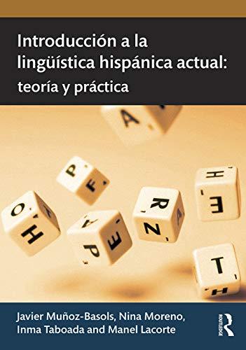 9780415631570: Introducción a la lingüística hispánica actual: teoría y práctica