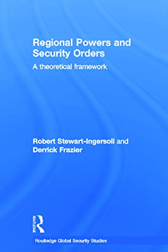 9780415631785: Regional Powers and Security Orders: A Theoretical Framework