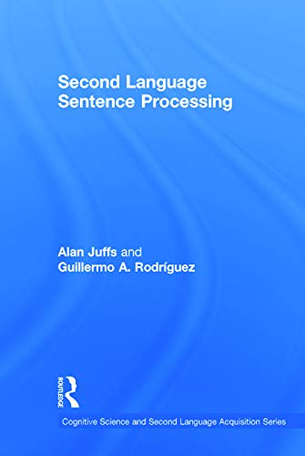 9780415631990: Second Language Sentence Processing (Cognitive Science and Second Language Acquisition Series)