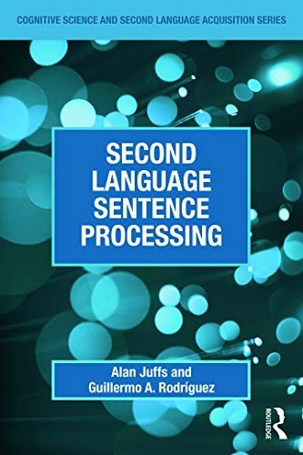 9780415632003: Second Language Sentence Processing (Cognitive Science and Second Language Acquisition Series)