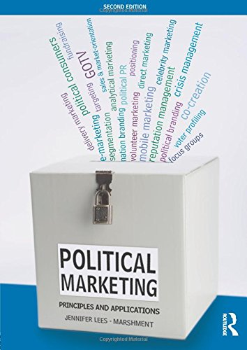 9780415632072: Political Marketing: Principles and Applications