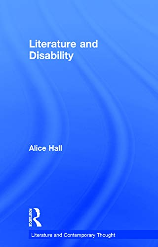 9780415632201: Literature and Disability (Literature and Contemporary Thought)