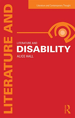 9780415632218: Literature and Disability (Literature and Contemporary Thought)