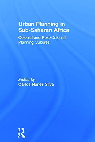 9780415632294: Urban Planning in Sub-Saharan Africa: Colonial and Post-Colonial Planning Cultures