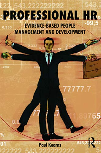 9780415632324: Professional HR: Evidence- Based People Management and Development