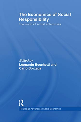 9780415632348: The Economics of Social Responsibility: The World of Social Enterprises