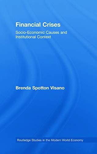 9780415632379: Financial Crises: Socio-Economic Causes and Institutional Context