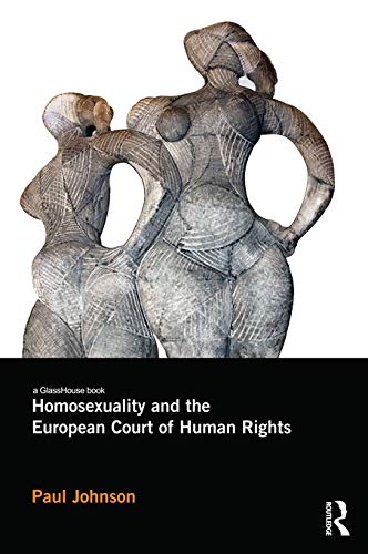 9780415632638: Homosexuality and the European Court of Human Rights