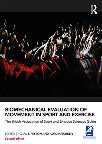 9780415632669: Biomechanical Evaluation of Movement in Sport and Exercise (BASES Sport and Exercise Science)