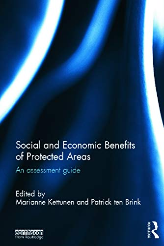 9780415632836: Social and Economic Benefits of Protected Areas: An Assessment Guide