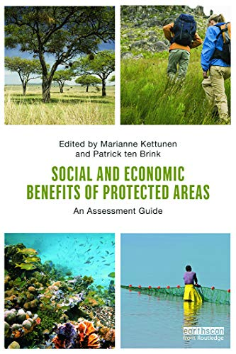 9780415632843: Social and Economic Benefits of Protected Areas: An Assessment Guide