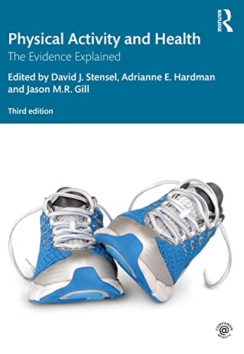 9780415632966: Physical Activity and Health: The evidence explained