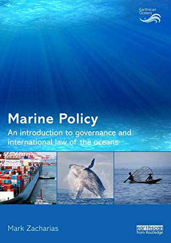 9780415633086: Marine Policy: An Introduction to Governance and International Law of the Oceans (Earthscan Oceans)