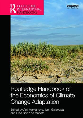 Routledge Handbook of the Economics of Climate Change Adaptation (Hardback)