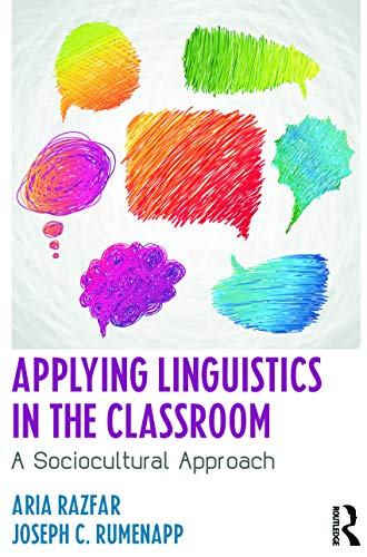 9780415633161: Applying Linguistics in the Classroom: A Sociocultural Approach