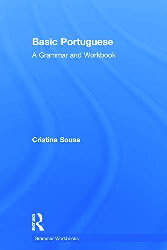 9780415633192: Basic Portuguese: A Grammar and Workbook (Grammar Workbooks)