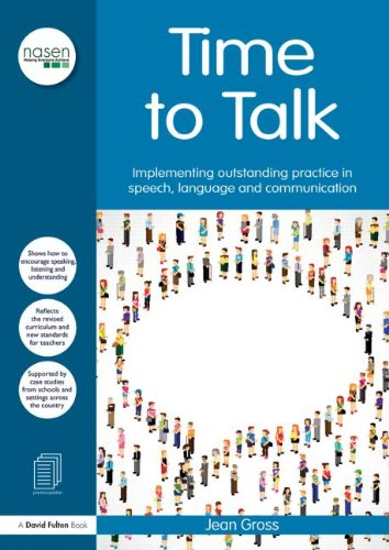 9780415633345: Time to Talk: Implementing outstanding practice in speech, language and communication (nasen spotlight)