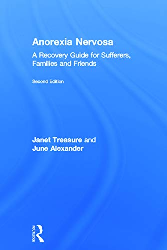 9780415633666: Anorexia Nervosa: A Recovery Guide for Sufferers, Families and Friends