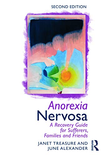 9780415633673: Anorexia Nervosa: A Recovery Guide for Sufferers, Families and Friends