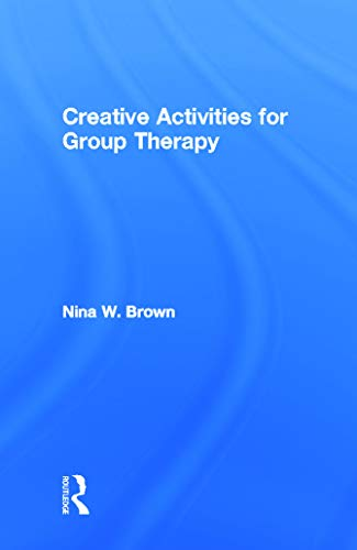 9780415633758: Creative Activities for Group Therapy