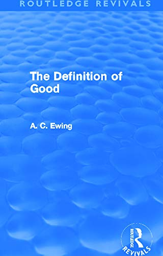 9780415634106: The Definition of Good (Routledge Revivals)