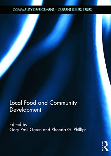 9780415634144: Local Food and Community Development (Community Development – Current Issues Series)