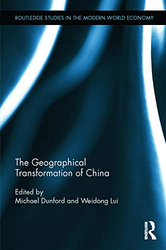 9780415634311: The Geographical Transformation of China