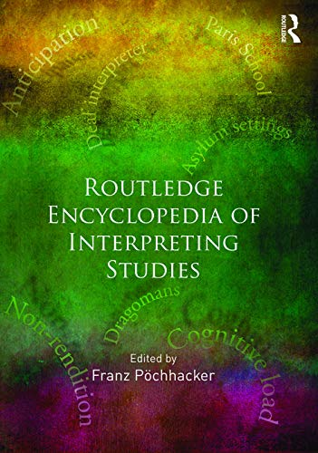 9780415634328: Routledge Encyclopedia of Interpreting Studies