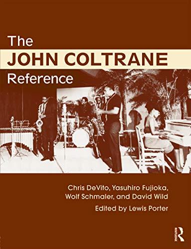9780415634632: The John Coltrane Reference