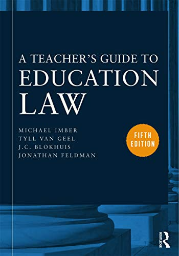 A Teacher's Guide to Education Law (0415634717) by Imber, Michael; van Geel, Tyll; Blokhuis, J.C.; Feldman, Jonathan