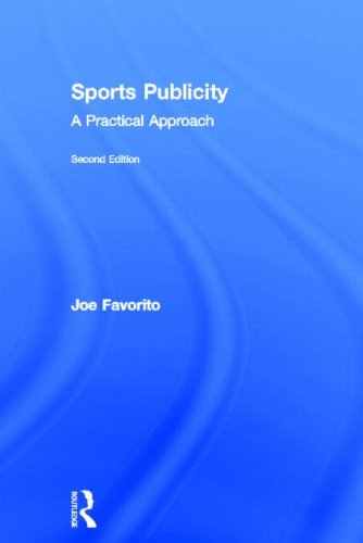 9780415635004: Sports Publicity: A Practical Approach (Sport Management in Practice)
