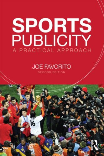 9780415635011: Sports Publicity: A Practical Approach (Sport Management in Practice)