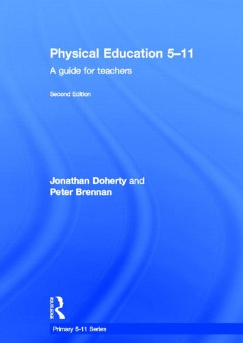 9780415635318: Physical Education 5-11: A guide for teachers (Primary 5-11 Series)