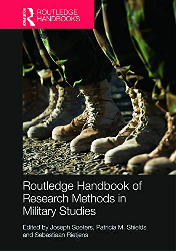 9780415635332: Routledge Handbook of Research Methods in Military Studies (Routledge Handbooks)